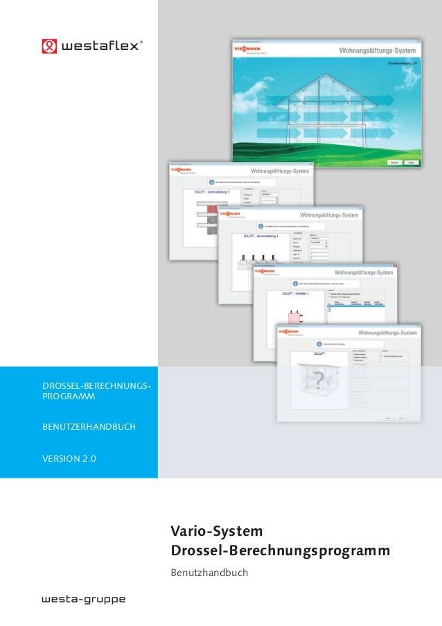 Vario-System Drossel-Berechnungsprogramm Benutzhandbuch DROSSEL-BERECHNUNGS- PROGRAMM BENUTZERHANDBUCH VERSION 2.0
