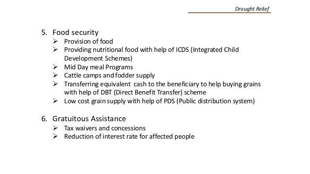 5. Food security  Provision of food  Providing nutritional food with help of ICDS (Integrated Child Development Schemes)...