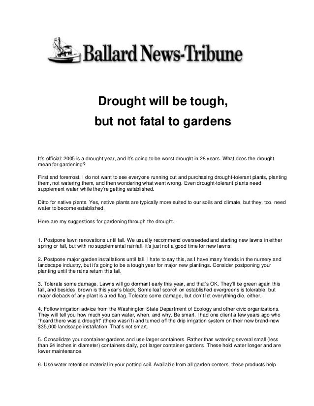 Drought will be tough,                          but not fatal to gardensIt's official: 2005 is a drought year, and it's go...