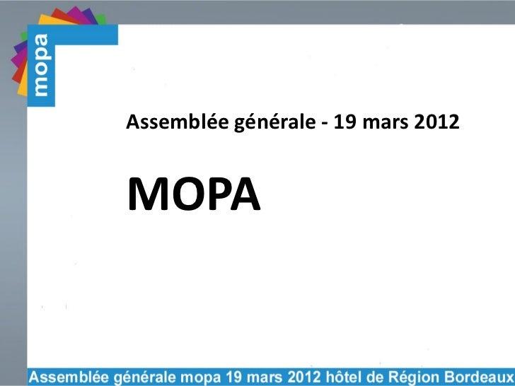 Assemblée générale - 19 mars 2012MOPA