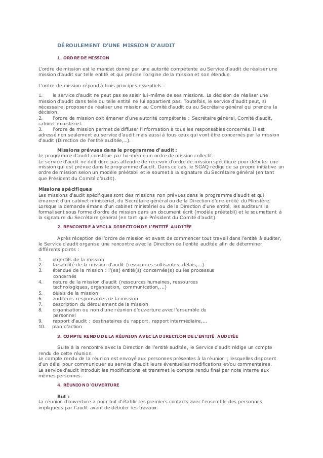 DÉROULEMENT D'UNE MISSION D'AUDIT 1. ORDRE DE MISSION L'ordre de mission est le mandat donné par une autorité compétente a...