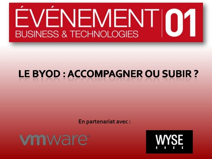 09h00 - 09h15 : IntroductionMythes et réalités du phénomène BYOD                     Par          José Diz, Evénements 01