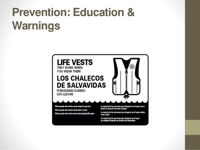 Prevention: Education & Warnings