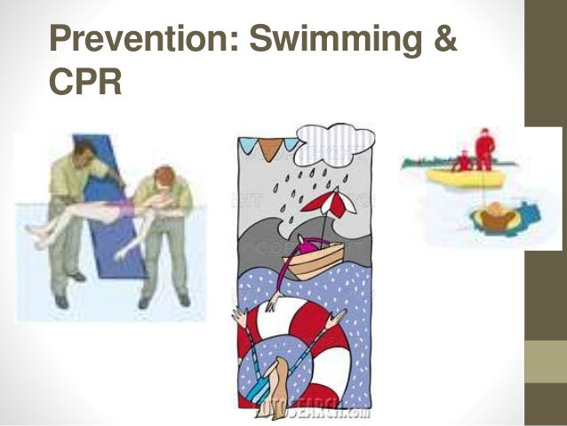Prevention: Swimming & CPR