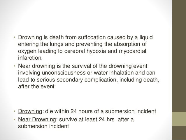 • Drowning is death from suffocation caused by a liquid entering the lungs and preventing the absorption of oxygen leading...
