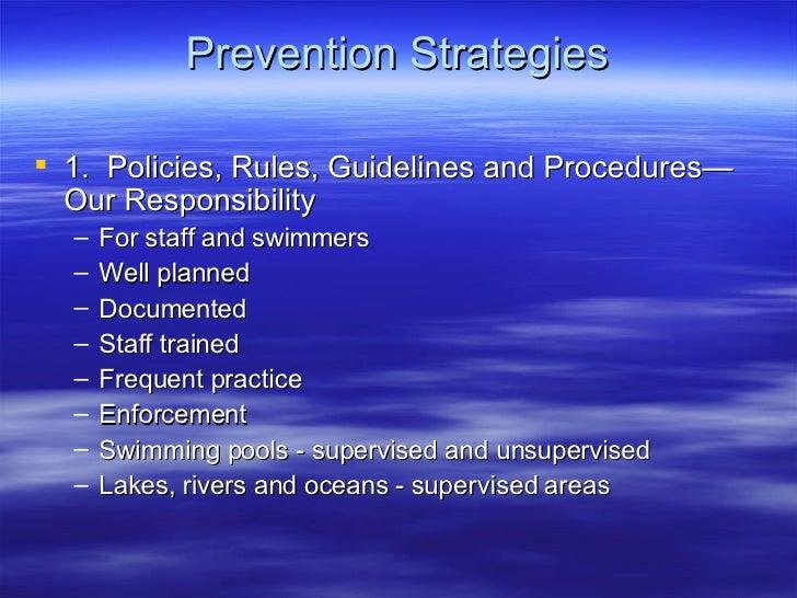 Prevention Strategies <ul><li>1.  Policies, Rules, Guidelines and Procedures—Our Responsibility </li></ul><ul><ul><li>For ...