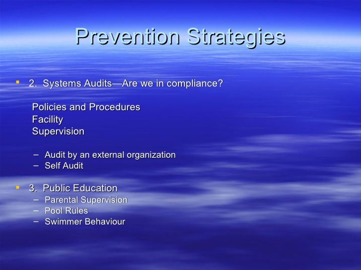 Prevention Strategies <ul><li>2.  Systems Audits—Are we in compliance? </li></ul><ul><li>Policies and Procedures </li></ul...
