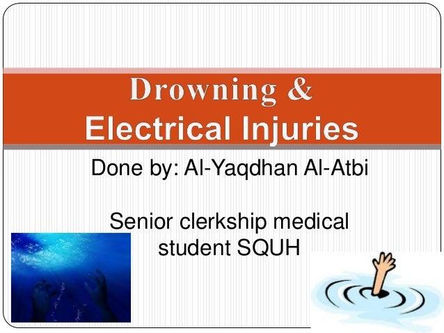 Done by: Al-Yaqdhan Al-Atbi Senior clerkship medical student SQUH