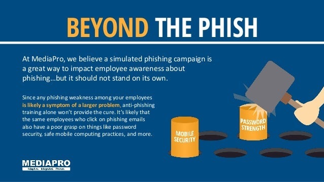 At MediaPro, we believe a simulated phishing campaign is a great way to impact employee awareness about phishing…but it sh...