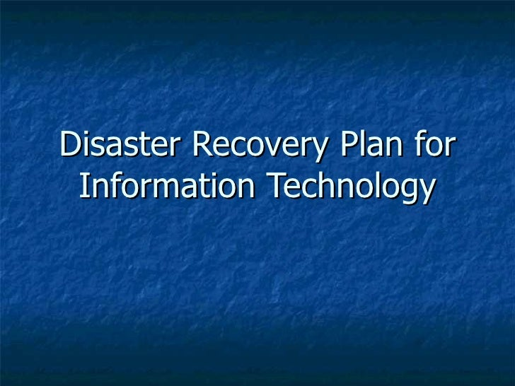 Disaster Recovery Plan for  Information Technology
