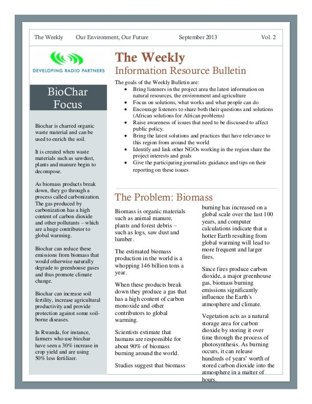 The Weekly  Our Environment, Our Future  September 2013  Vol. 2  The Weekly Information Resource Bulletin  BioChar Focus B...