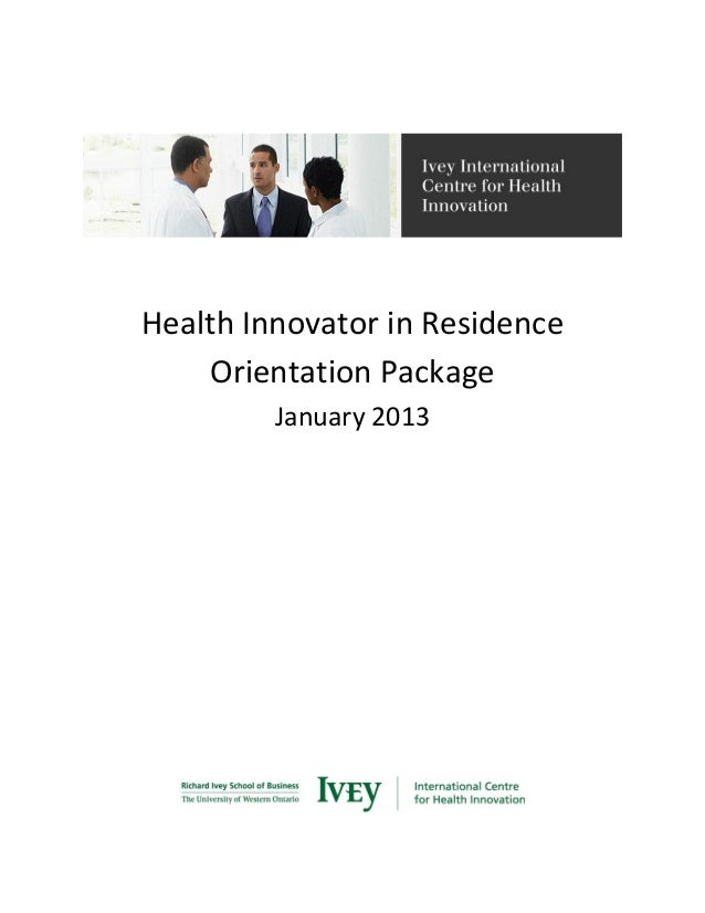 Health Innovator in Residence Orientation Package January 2013