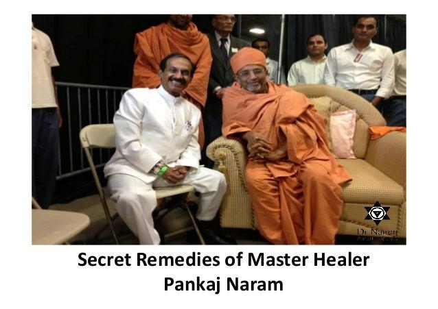 Secret Remedies of Master Healer Pankaj Naram