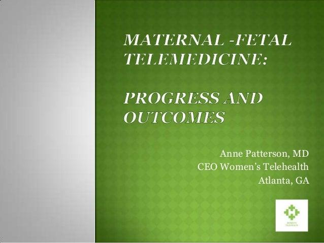 Anne Patterson, MD CEO Women's Telehealth Atlanta, GA