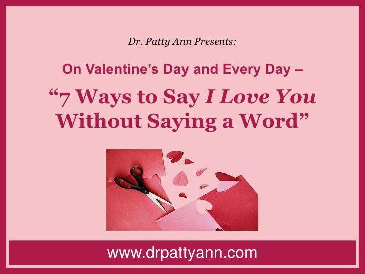Dr. Patty Ann Presents:u003cbr /u003eOn Valentineu0027s Day And Every Day ...