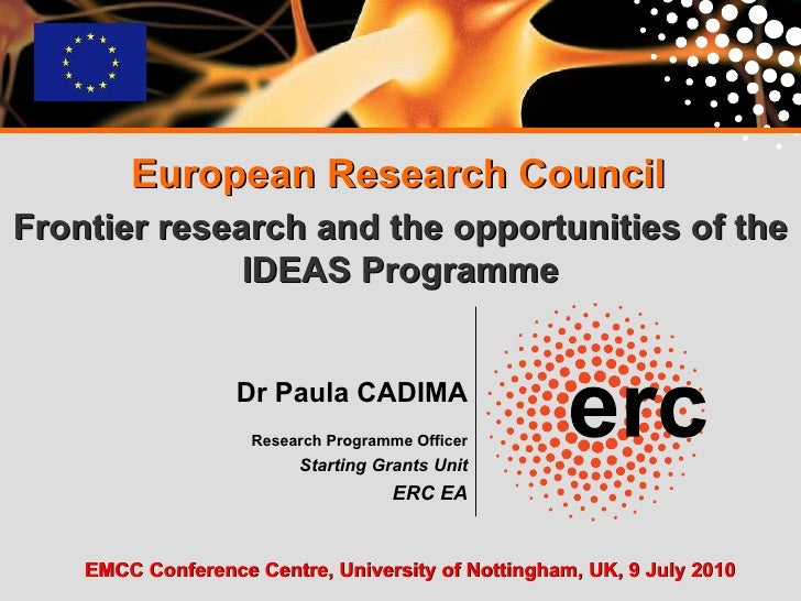 Dr Paula CADIMA   Research Programme Officer Starting Grants Unit ERC EA European Research Council Frontier research and t...