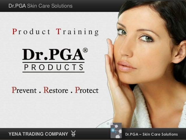 Dr. PGA  Product Training