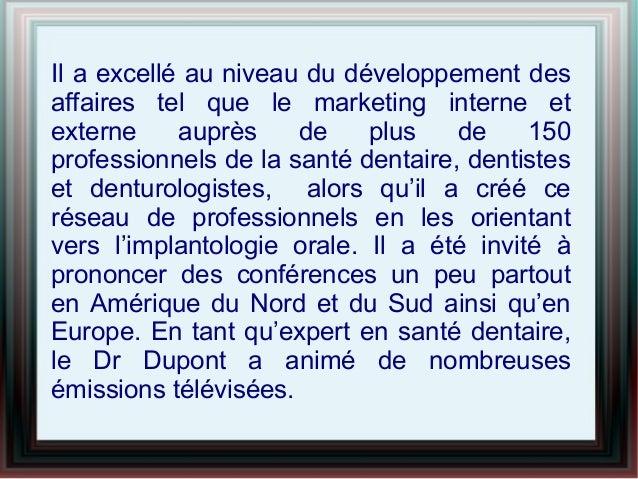 Dr pierre dupont dds maîtrise la médecine dentaire Slide 3