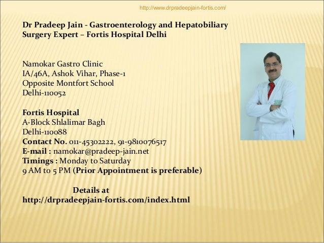 Dr Pradeep Jain - Gastroenterology and Hepatobiliary Surgery Expert – Fortis Hospital Delhi Namokar Gastro Clinic IA/46A, ...