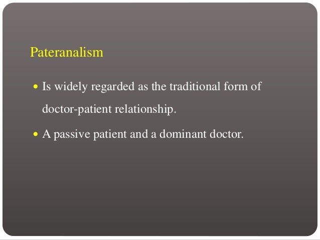 paternalism physician patient relationship