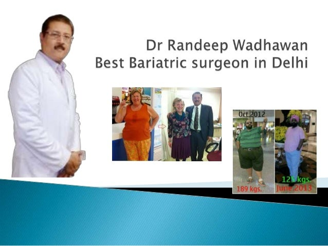  Thanks to Dr Randeep Wadhawan for doing flawless Weight Loss Surgery in Delhi, within one year post weight loss surgery,...