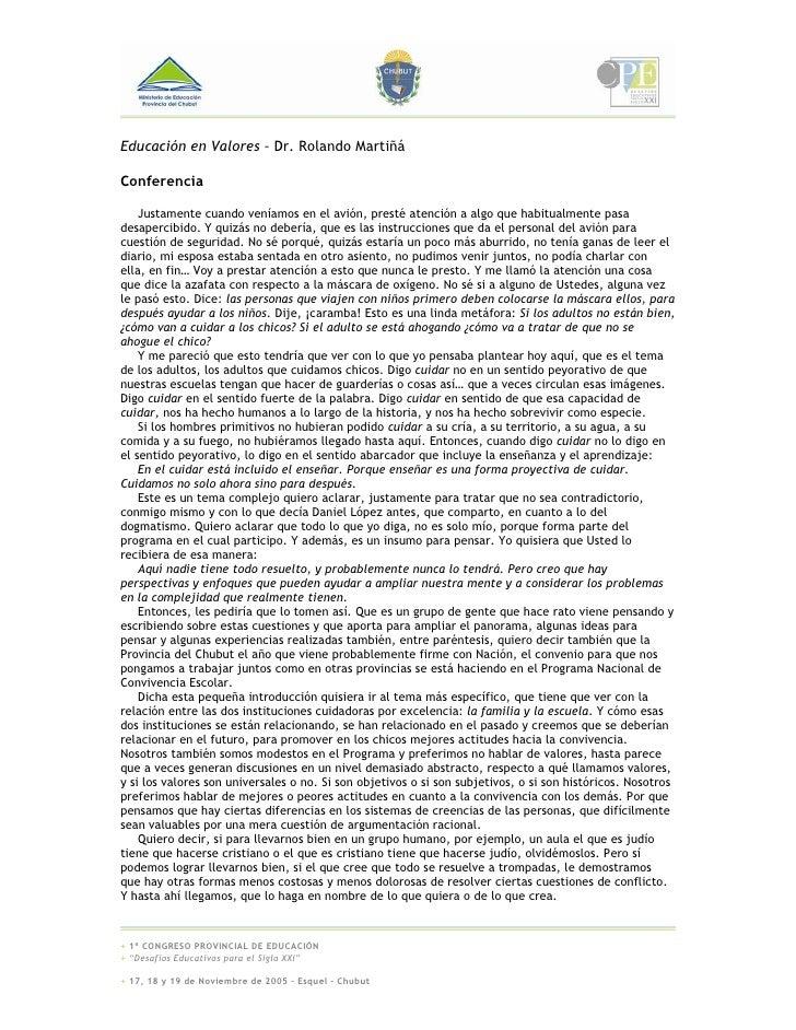 Educación en Valores – Dr. Rolando Martiñá  Conferencia      Justamente cuando veníamos en el avión, presté atención a alg...