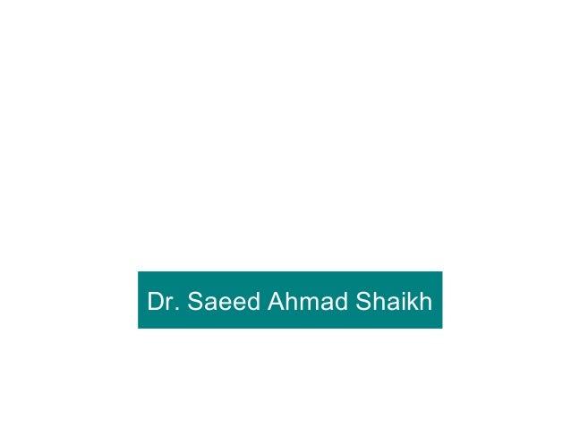 Dr. Saeed Ahmad Shaikh