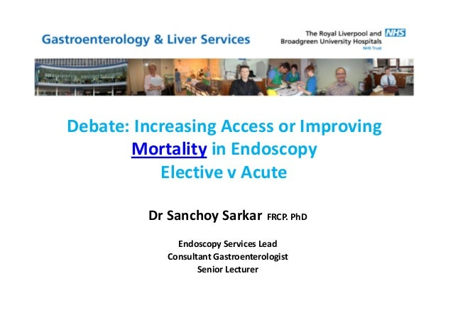 Increasing Access or Improving Mortality in Endoscopy