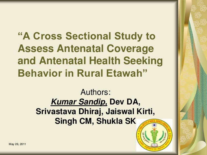 """December 14, 2010<br />1<br />""""A Cross Sectional Study to Assess Antenatal Coverage and Antenatal Health Seeking Behavior ..."""