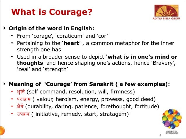 Courage In Leadership And Leadership In Courage