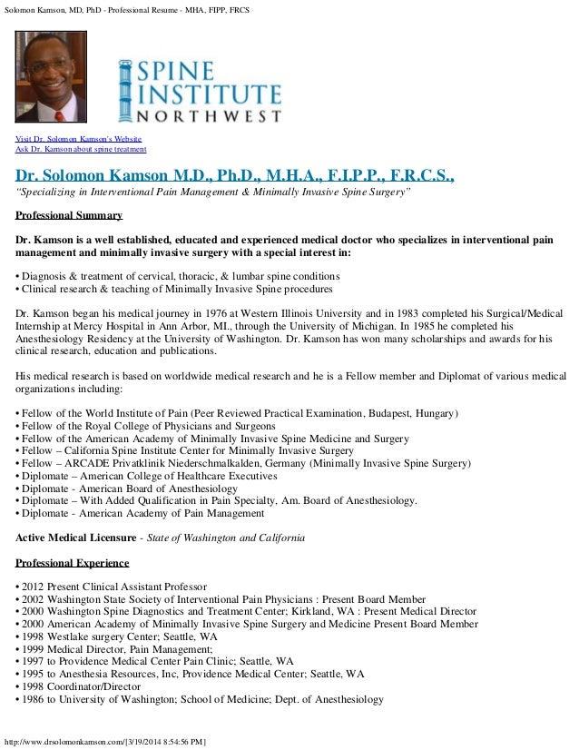 Solomon Kamson, MD, PhD - Professional Resume - MHA, FIPP, FRCS http://www.drsolomonkamson.com/[3/19/2014 8:54:56 PM] Visi...