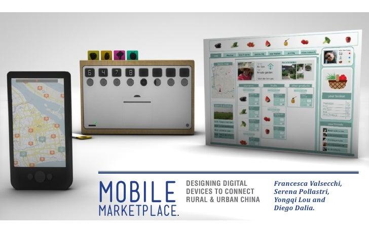 Mobile               Designing Digital     Francesca Valsecchi,               Devices to Connect    Serena Pollastri,     ...