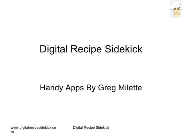 Digital Recipe Sidekick Handy Apps By Greg Milette