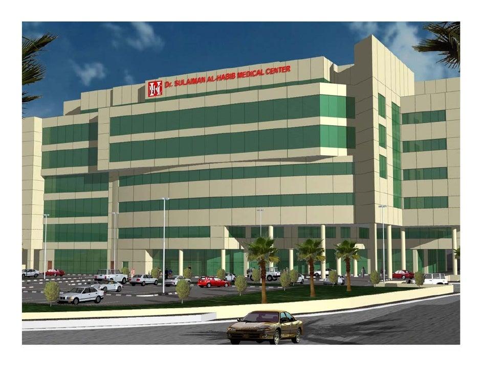 Dr Sulaiman Al Habib Projects E 09 08 08
