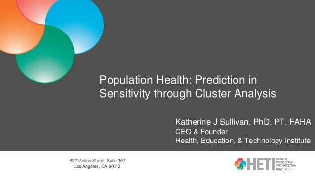 527 Molino Street, Suite 307 Los Angeles, CA 90013 Population Health: Prediction in Sensitivity through Cluster Analysis K...