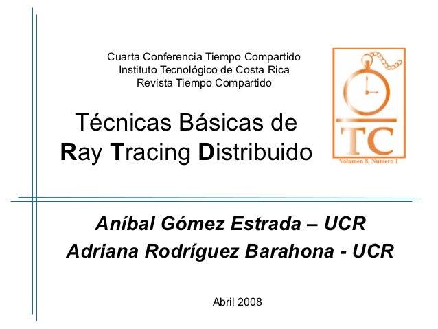 Cuarta Conferencia Tiempo Compartido      Instituto Tecnológico de Costa Rica          Revista Tiempo Compartido Técnicas ...