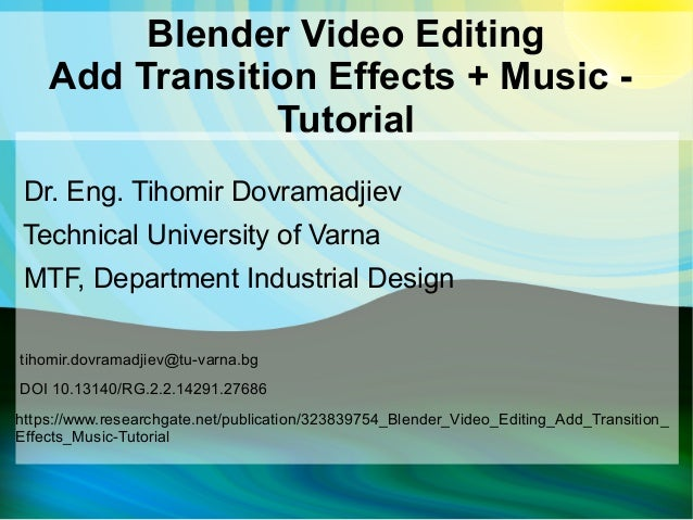 DrTAD Blender Video Editing Add Transition Effects + Music - Tutorial