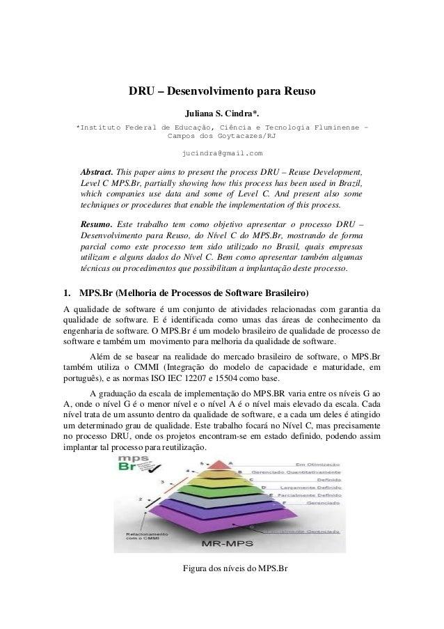 DRU – Desenvolvimento para ReusoJuliana S. Cindra*.*Instituto Federal de Educação, Ciência e Tecnologia Fluminense -Campos...