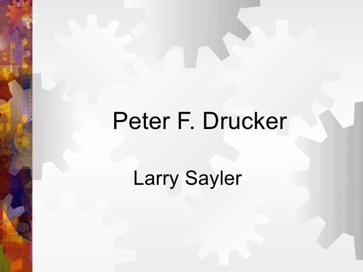 Peter F. Drucker Larry Sayler