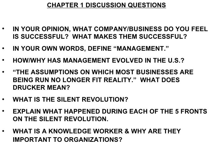 <ul><li>CHAPTER 1 DISCUSSION QUESTIONS </li></ul><ul><li>IN YOUR OPINION, WHAT COMPANY/BUSINESS DO YOU FEEL IS SUCCESSFUL?...