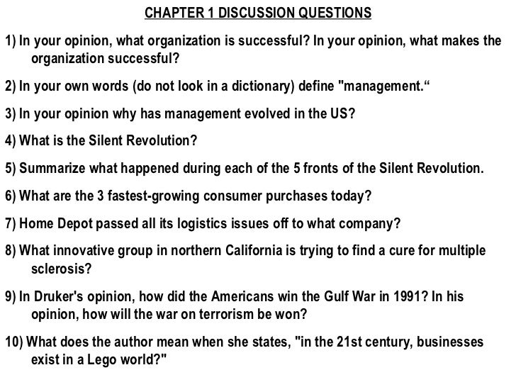 CHAPTER 1 DISCUSSION QUESTIONS 1) In your opinion, what organization is successful? In your opinion, what makes the organi...
