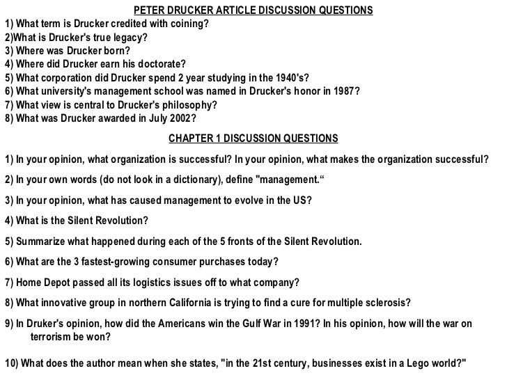 PETER DRUCKER ARTICLE DISCUSSION QUESTIONS 1) What term is Drucker credited with coining? 2)What is Drucker's true legacy?...