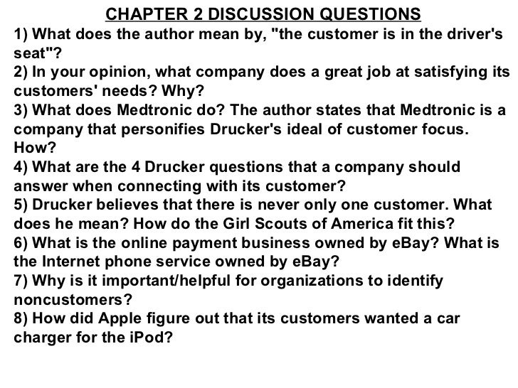 """CHAPTER 2 DISCUSSION QUESTIONS 1) What does the author mean by, """"the customer is in the driver's seat""""? 2) In yo..."""