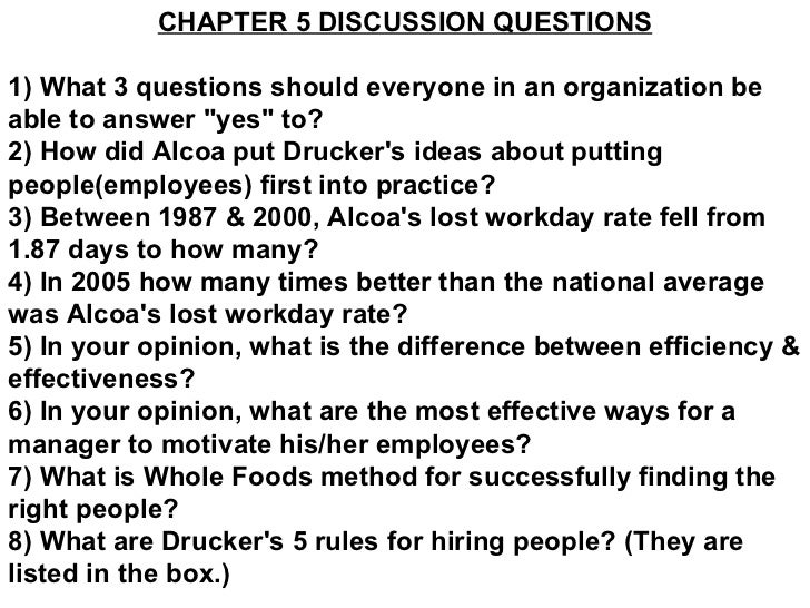 """CHAPTER 5 DISCUSSION QUESTIONS 1) What 3 questions should everyone in an organization be able to answer """"yes"""" to..."""