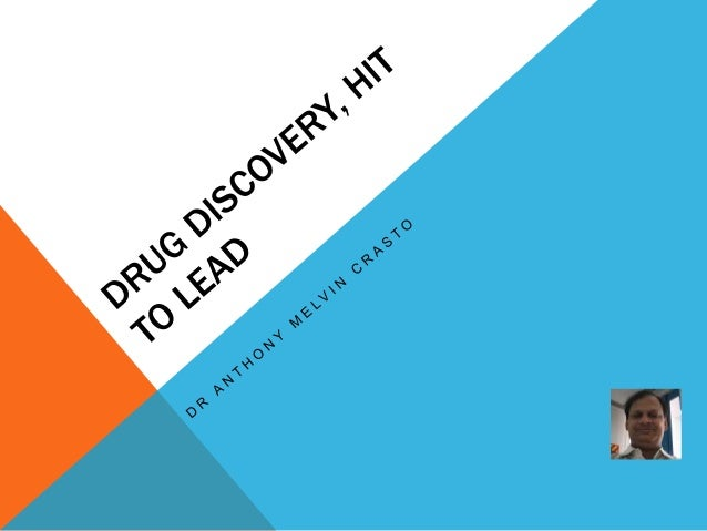 HIT TO LEAD Hit to lead (H2L) also known as lead generation is a stage in early drug discovery where small molecule hits f...