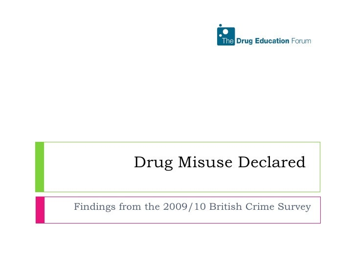 Drug Misuse Declared  Findings from the 2009/10 British Crime Survey