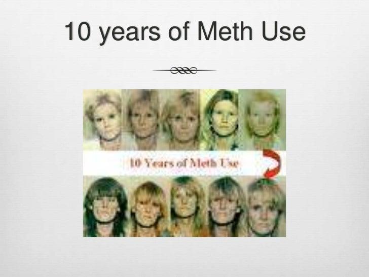 Meth<br />; 9. 10 years ...
