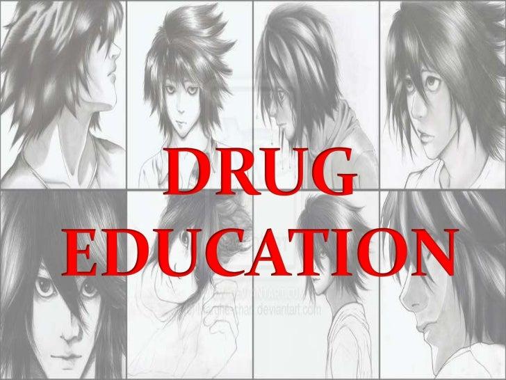 DRUG EDUCATION<br />