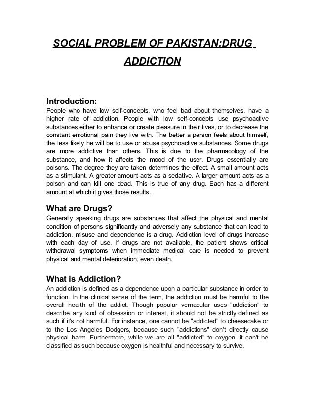 Drugs Addiction Essay  Underfontanacountryinncom Drug Addiction A Social Problem Of Pakistan  Online Grant Writing Certification also Research Paper Essays  Essay Examples High School