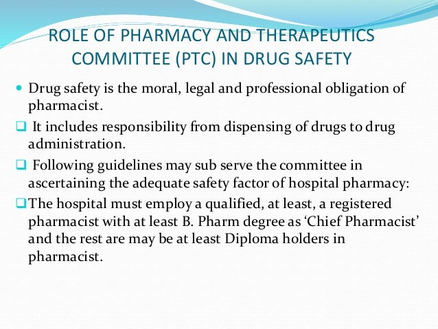 Drug and therapeutic committee – Responsibility of a Pharmacist